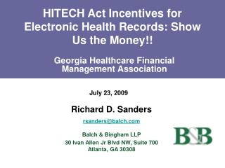HITECH Act Incentives for Electronic Health Records: Show Us the Money!!