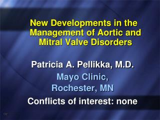 New Developments in the Management of Aortic and Mitral Valve Disorders
