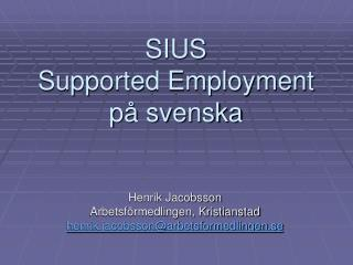 SIUS  Supported Employment på svenska