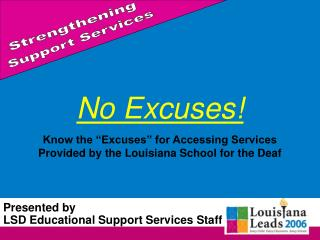 Presented by LSD Educational Support Services Staff