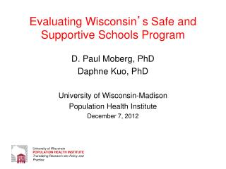 Evaluating Wisconsin ' s Safe and Supportive Schools Program