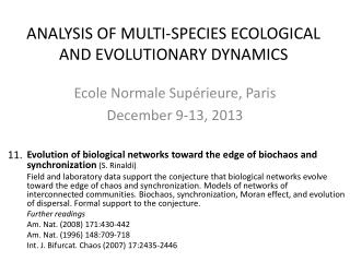 ANALYSIS OF MULTI-SPECIES ECOLOGICAL AND EVOLUTIONARY DYNAMICS