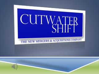 Cutwater Shift The New Mergers & Acquisitions Company
