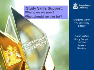 Study Skills Support: Where are we now? What should we aim for?