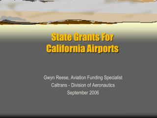 State Grants For  California Airports