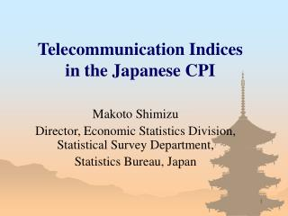 Telecommunication Indices in the Japanese CPI