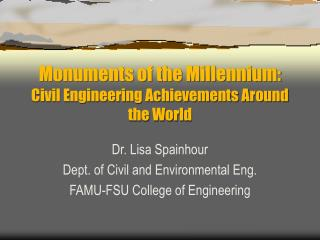 Monuments of the Millennium: Civil Engineering Achievements Around the World