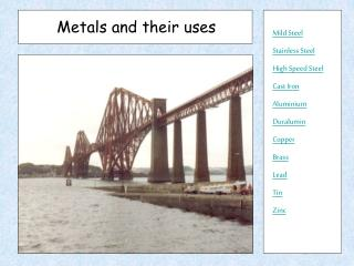 Metals and their uses