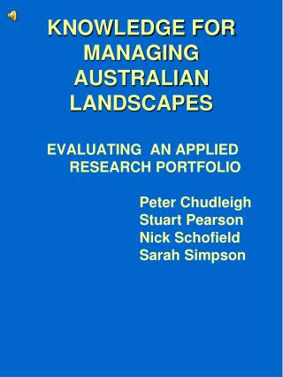 KNOWLEDGE FOR MANAGING AUSTRALIAN LANDSCAPES