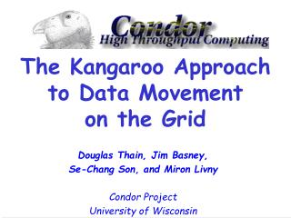 The Kangaroo Approach  to Data Movement on the Grid