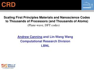 Andrew Canning  and Lin-Wang Wang Computational Research Division LBNL