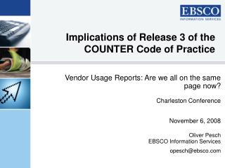 Implications of Release 3 of the  COUNTER Code of Practice