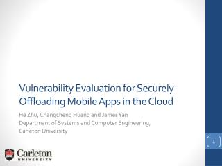 Vulnerability Evaluation for Securely  Offloading  Mobile Apps in the Cloud