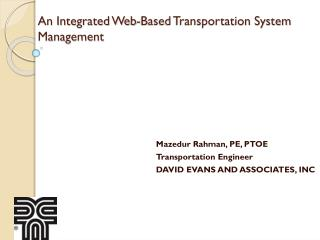 An Integrated Web-Based Transportation System Management