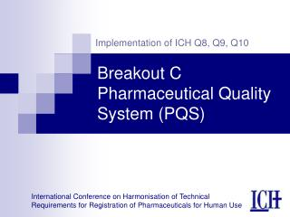 Breakout C Pharmaceutical Quality System (PQS)