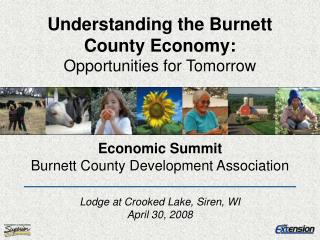 Understanding the Burnett County Economy: Opportunities for Tomorrow