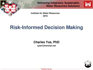 Risk-Informed Decision Making