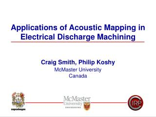 Applications of Acoustic Mapping in Electrical Discharge Machining
