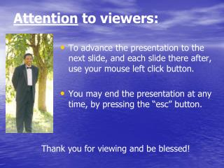 Attention  to viewers: