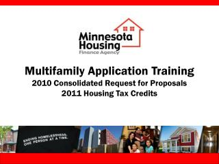 Multifamily Application Training 2010 Consolidated Request for Proposals