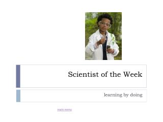 Scientist of the Week