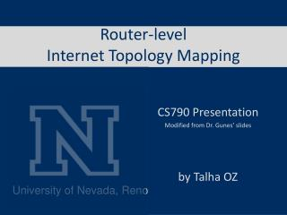 Router-level  Internet Topology Mapping