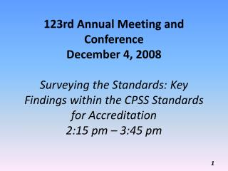 Surveying the Standards: Key Findings within the CPSS Standards for Accreditation