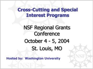 Cross-Cutting and Special Interest Programs