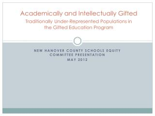 New Hanover County Schools  Equity committee presentation May 2012