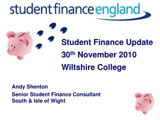 Student Finance Update 30 th  November 2010 Wiltshire College