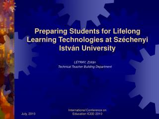 Preparing Students for Lifelong Learning Technologies at Széchenyi István University