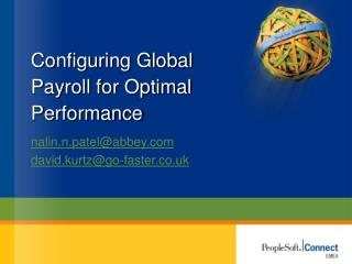 Configuring Global Payroll for Optimal Performance