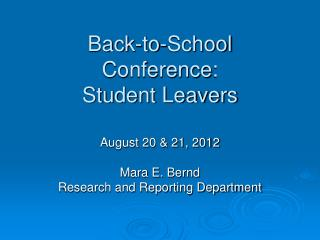 Back-to-School Conference :  Student Leavers