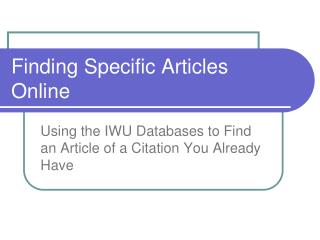 Finding Specific Articles Online