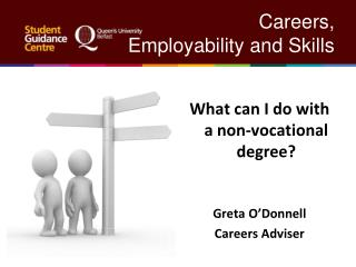 Careers,  		      Employability and Skills