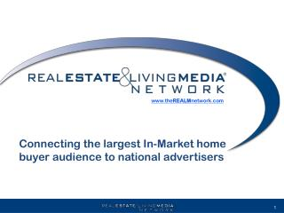 Connecting the largest In-Market home buyer audience to national advertisers