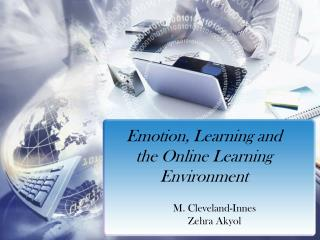Emotion, Learning and the Online Learning Environment