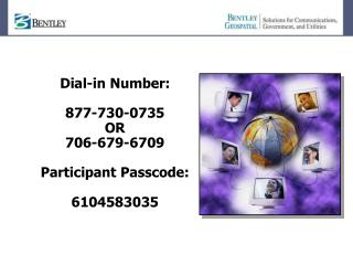 Dial-in Number: 877-730-0735 OR 706-679-6709 Participant Passcode: 6104583035