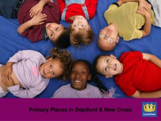 Primary Places in Deptford & New Cross