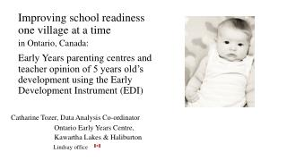 Improving school readiness     one village at a time                      in Ontario, Canada: