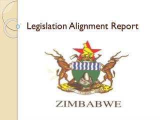 Legislation Alignment Report