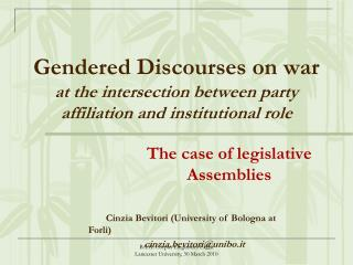 Gendered Discourses on war  at the intersection between party affiliation and institutional role