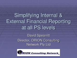 Simplifying Internal & External Financial Reporting   at all PS levels