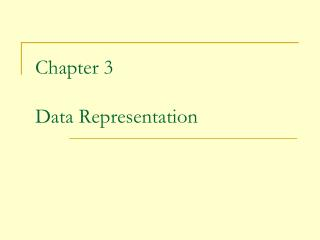 Chapter 3 Data Representation