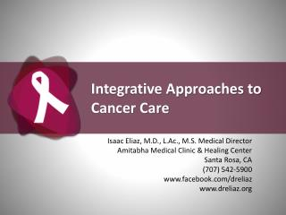 Integrative Approaches to Cancer Care
