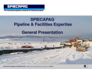 The international pipeline contractor for landmark projects