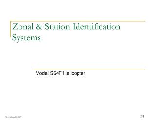 Zonal & Station Identification Systems