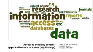 Access to scholarly content: gaps and barriers to access (key findings)