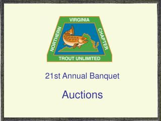 21st Annual Banquet Auctions