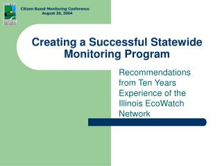Creating a Successful Statewide Monitoring Program